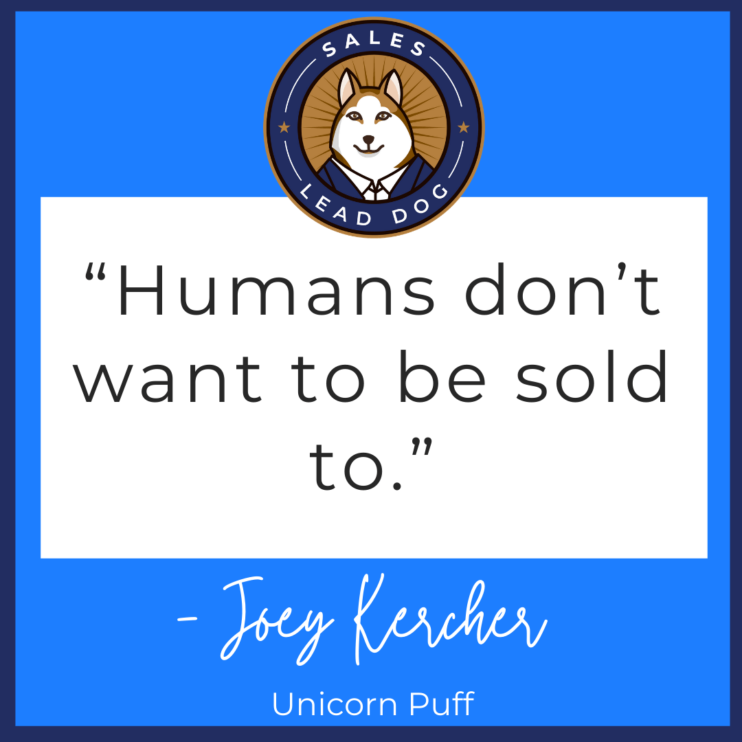 Don't Sell. Solve. – Joey Kercher